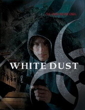 WHITE DUST Poster
